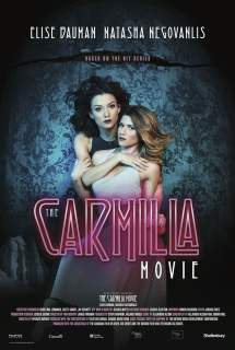 The Carmilla Movie ~ 2017