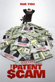 The Patent Scam ~ 2017