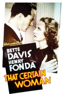 That Certain Woman ~ 1937