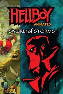 Hellboy Animated: Sword of Storms ~ 2006