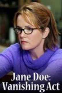 Jane Doe: Vanishing Act ~ 2005