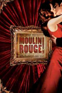 Moulin Rouge! ~ 2001