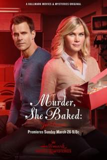 Murder, She Baked: Just Desserts ~ 2017