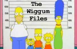 The Wiggum Files