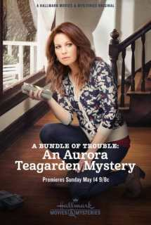 A Bundle of Trouble: An Aurora Teagarden Mystery ~ 2017