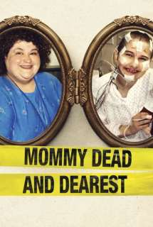 Mommy Dead and Dearest ~ 2017