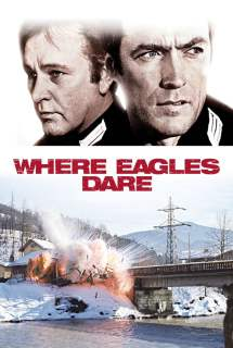 Where Eagles Dare ~ 1968