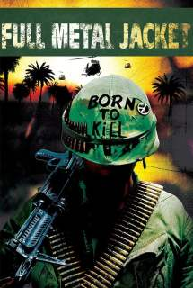 Full Metal Jacket ~ 1987