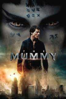 The Mummy ~ 2017