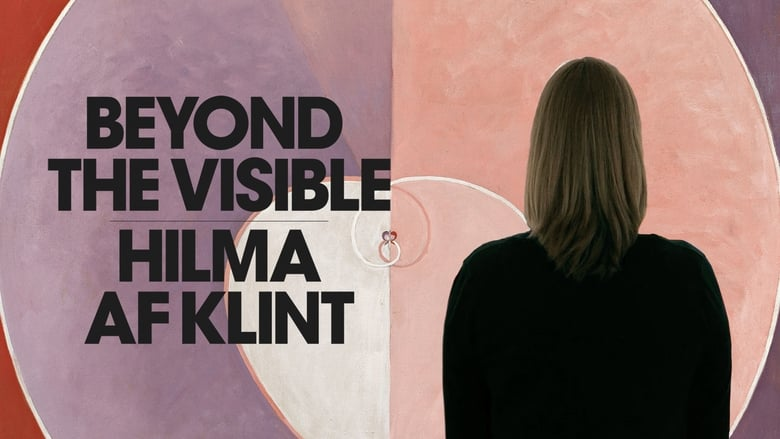 Watch Beyond The Visible - Hilma Af Klint Full Movie HD Online Free