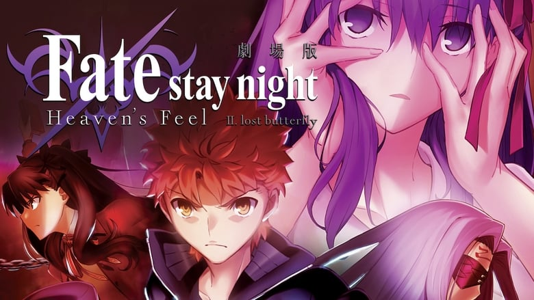 Watch Fate/Stay Night: Heaven's Feel Ii. Lost Butterfly Full Movie Online Free
