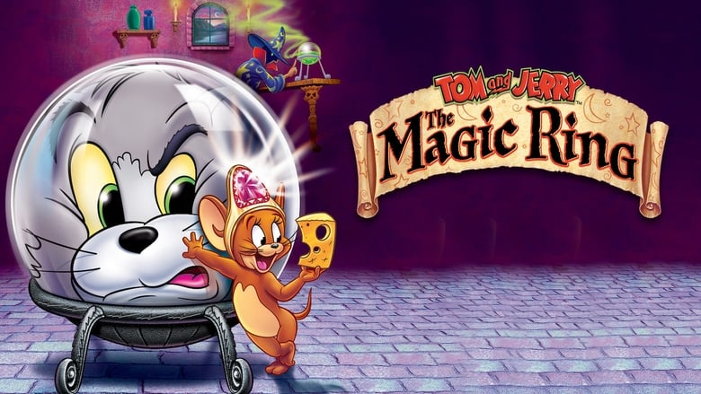 Watch Tom And Jerry: The Magic Ring Full Movie Online Free