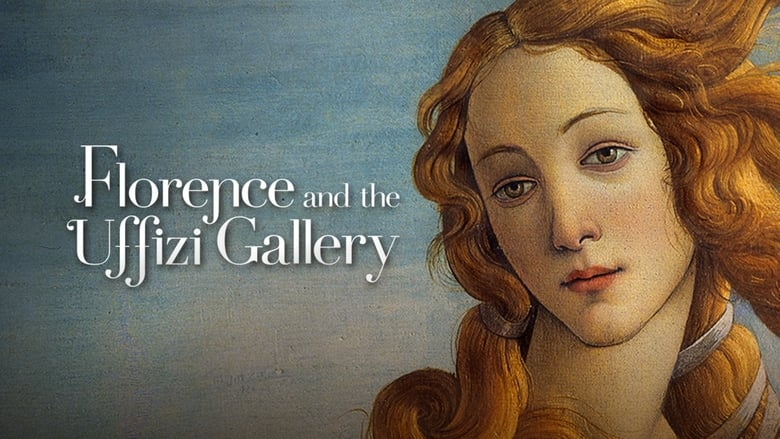 Watch Florence And The Uffizi Gallery 3D/4K Full Movie HD Online Free