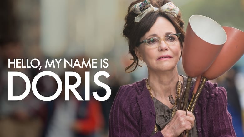 Watch Hello, My Name Is Doris Full Movie Online Free