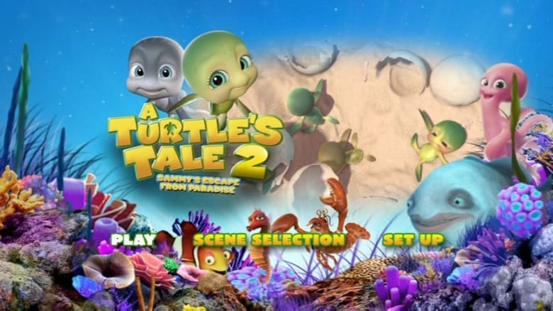 Watch A Turtle's Tale 2: Sammy's Escape From Paradise Full Movie Online Free
