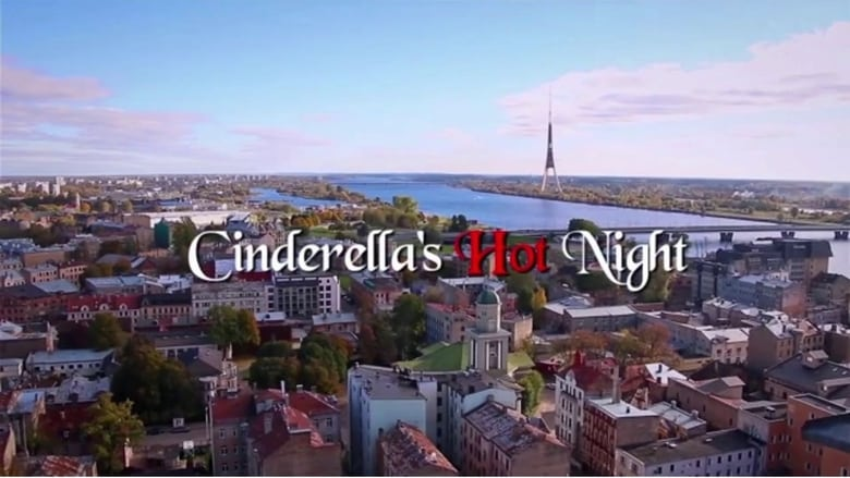 Watch Cinderella's Hot Night Full Movie Online Free