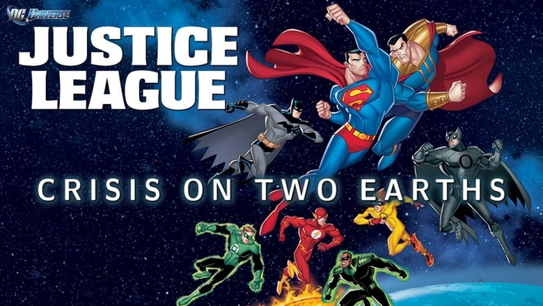 Watch Justice League: Crisis On Two Earths Full Movie Online Free