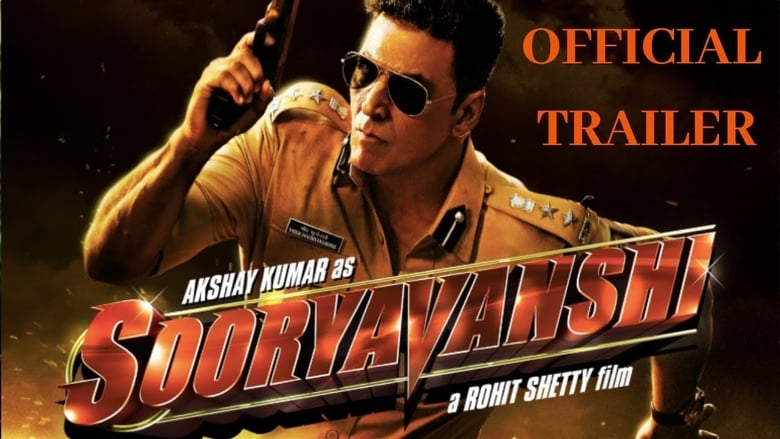 Watch Sooryavanshi Full Movie HD Online Free