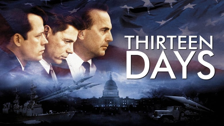Watch Thirteen Days Full Movie Online Free