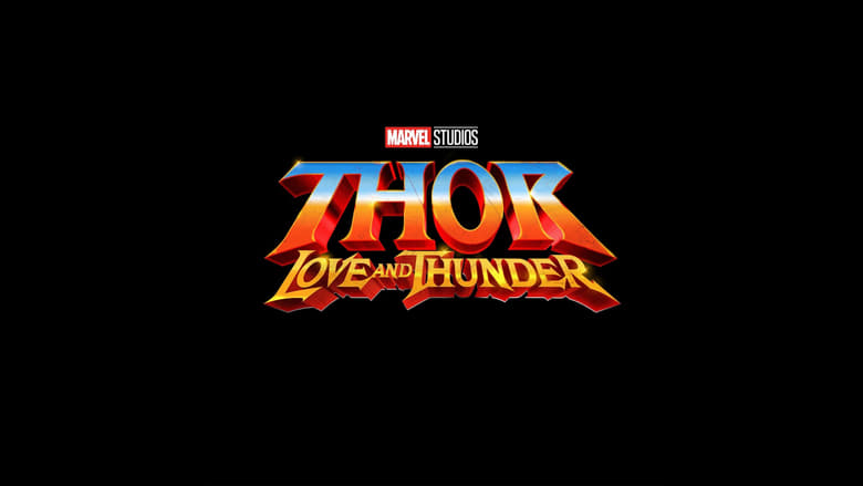 Guarda Thor: Love And Thunder Film intero online gratuito