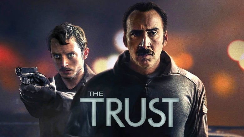 Watch The Trust Full Movie Online Free