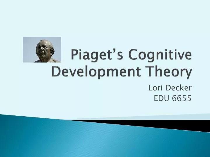 PPT - Piaget\u0027s Cognitive Development Theory PowerPoint Presentation