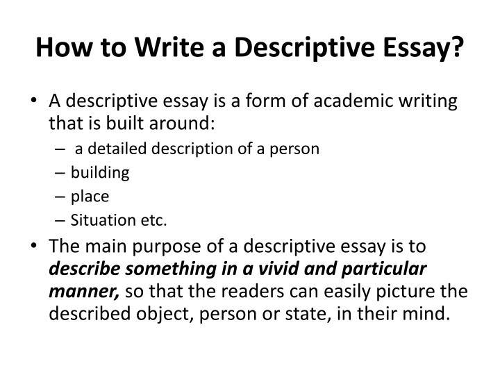 what is the purpose of a descriptive essay - Pinarkubkireklamowe