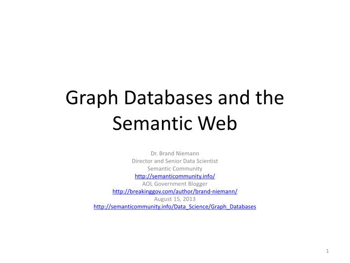 PPT - Graph Databases and the Semantic Web PowerPoint Presentation