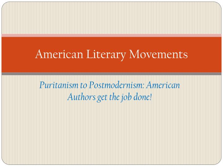 PPT - American Literary Movements PowerPoint Presentation - ID1635307