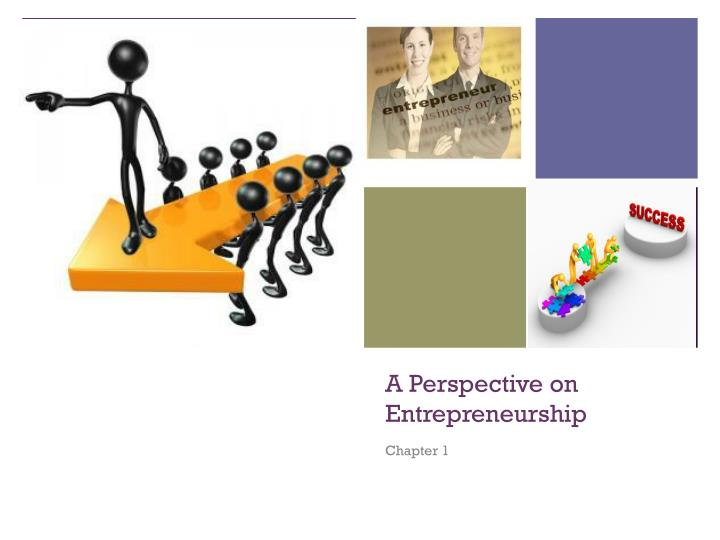 PPT - A Perspective on Entrepreneurship PowerPoint Presentation - ID