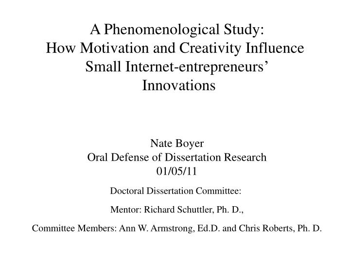 PPT - A Phenomenological Study How Motivation and Creativity