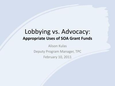 PPT - Lobbying vs. Advocacy: Appropriate Uses of SOA Grant Funds PowerPoint Presentation - ID ...