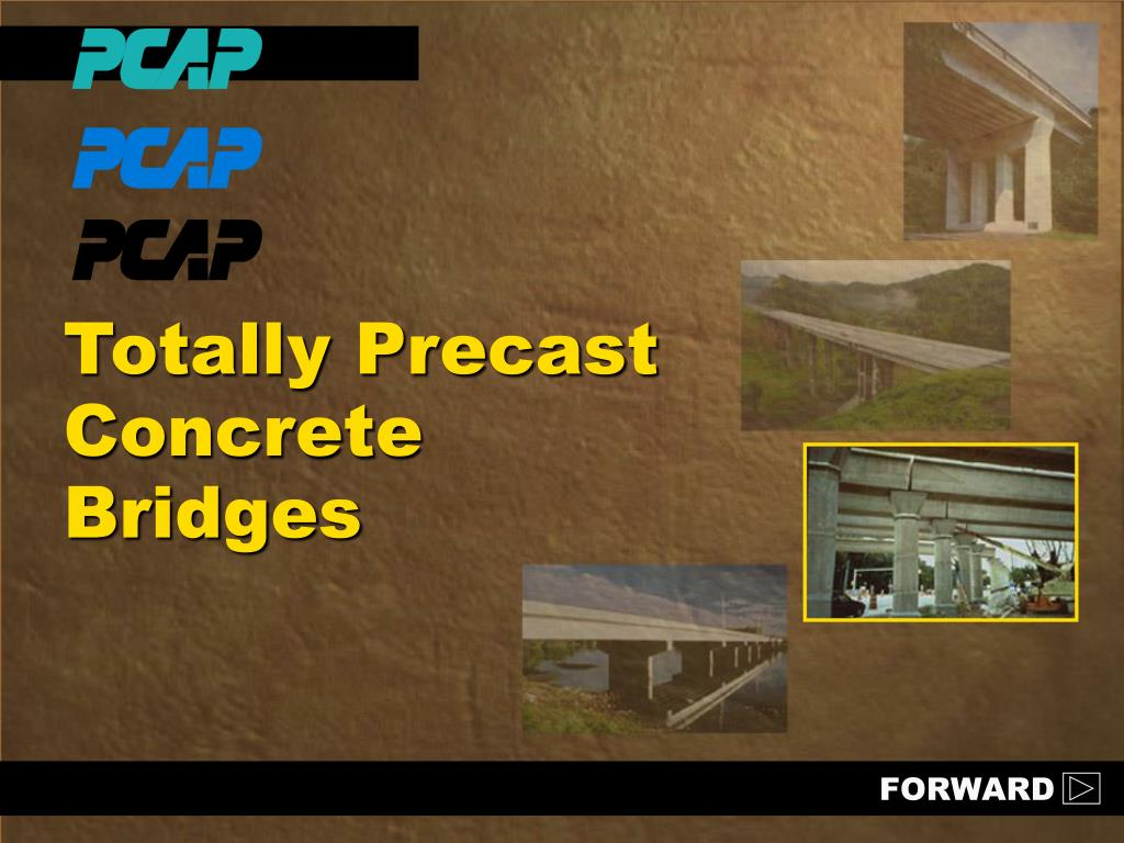 Precast Bridges Ppt Totally Precast Concrete Bridges Powerpoint Presentation