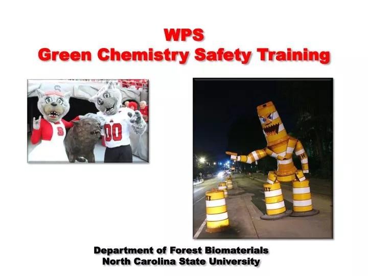 PPT - WPS Green Chemistry Safety Training PowerPoint Presentation