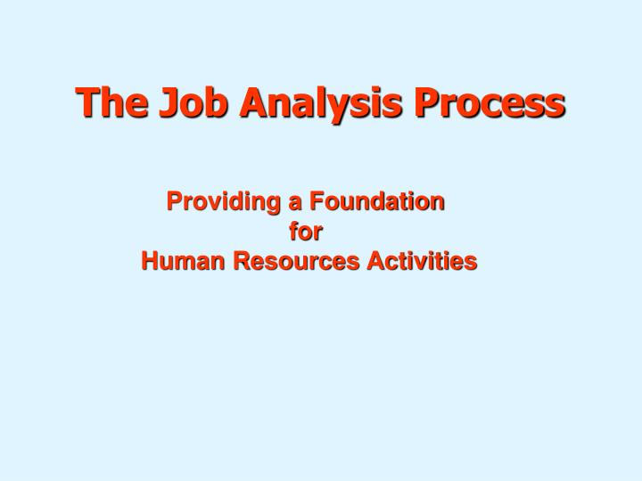 PPT - The Job Analysis Process PowerPoint Presentation - ID1715151 - job analysis