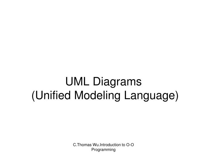 PPT - UML Diagrams ( Unified Modeling Language) PowerPoint