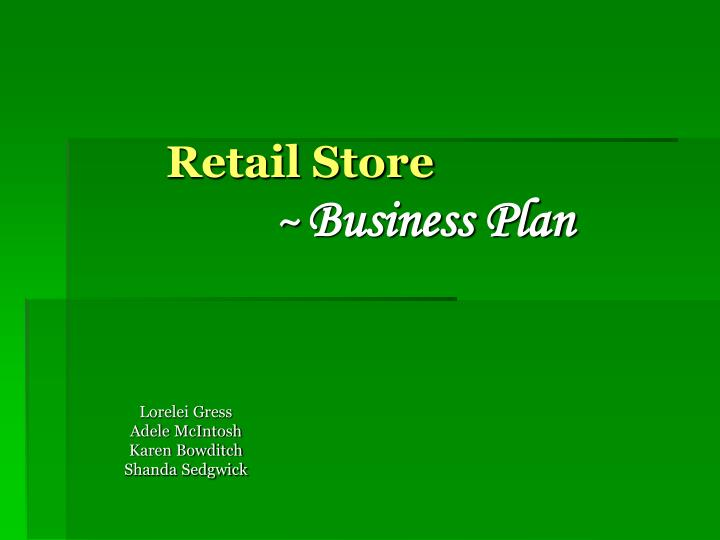 PPT - Retail Store ~ Business Plan PowerPoint Presentation - ID1750331