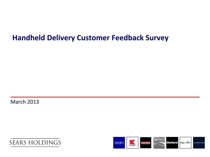 PPT - Handheld Delivery Customer Feedback Survey PowerPoint