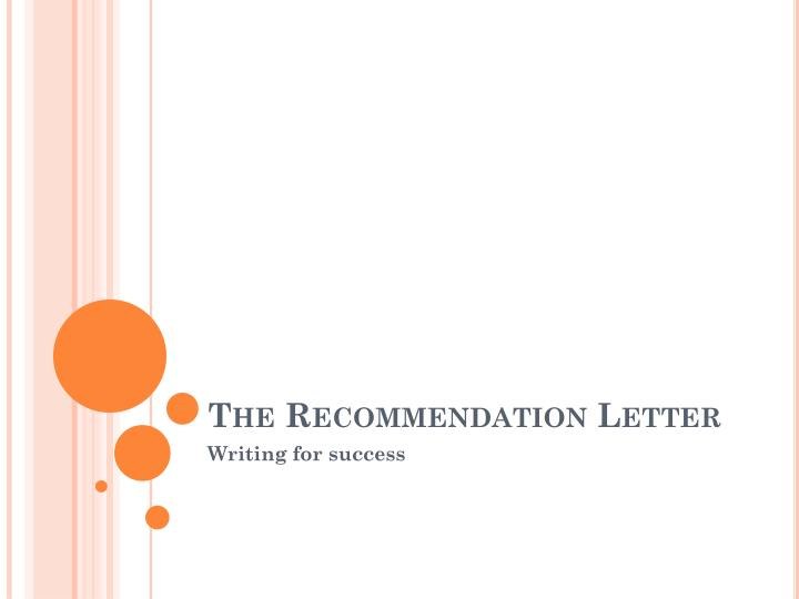 PPT - The Recommendation Letter PowerPoint Presentation - ID1954089