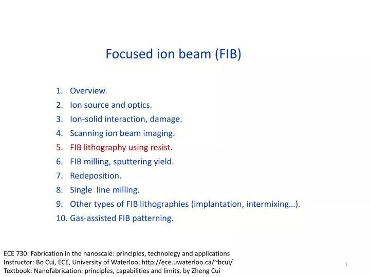 PPT - Focused ion beam (FIB) PowerPoint Presentation - ID2018588