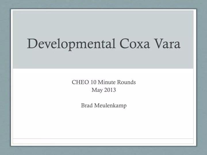 PPT - Developmental Coxa Vara PowerPoint Presentation - ID2121849