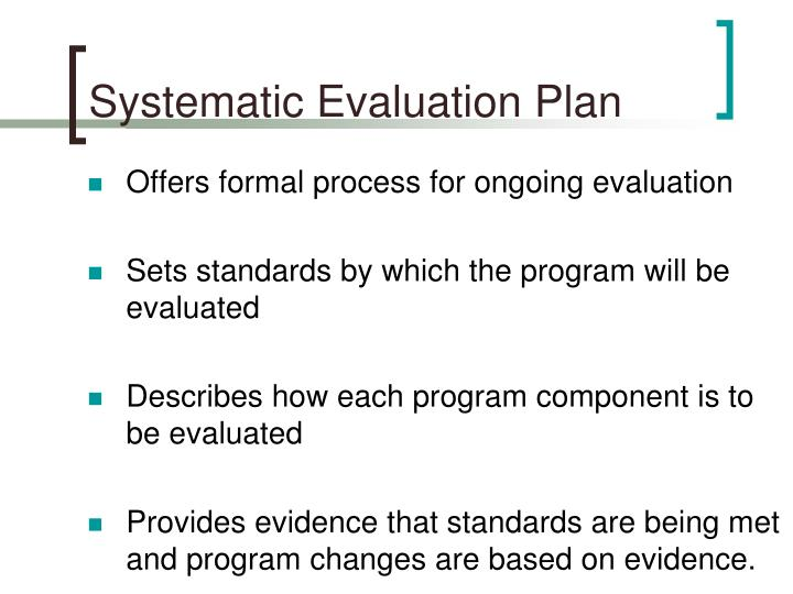PPT - Systematic Evaluation Plans Developing a Roadmap for Program