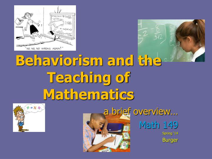 PPT - Behaviorism and the Teaching of Mathematics PowerPoint