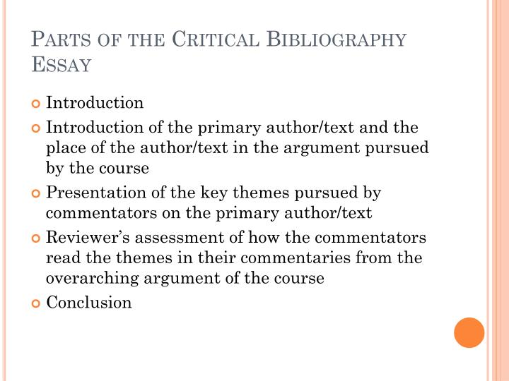 PPT - Writing a Critical Bibliography Review Essay PowerPoint - parts of an essay