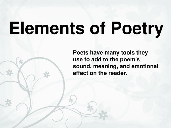 PPT - Elements of Poetry PowerPoint Presentation - ID2300974