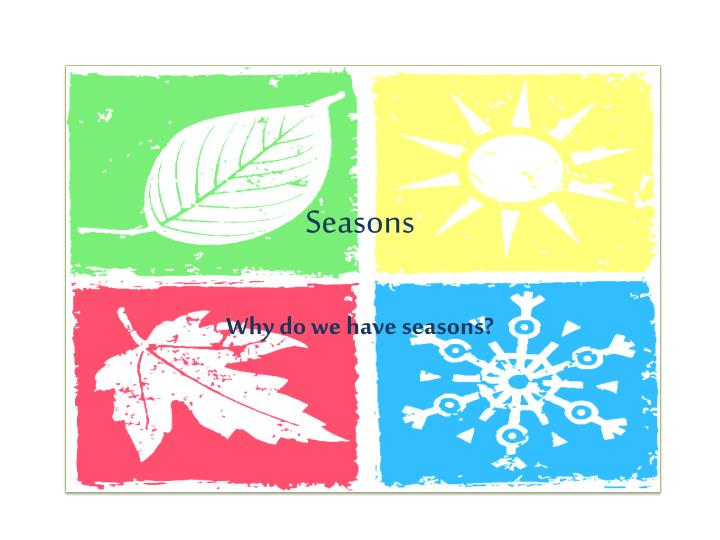 PPT - Seasons PowerPoint Presentation - ID2307330