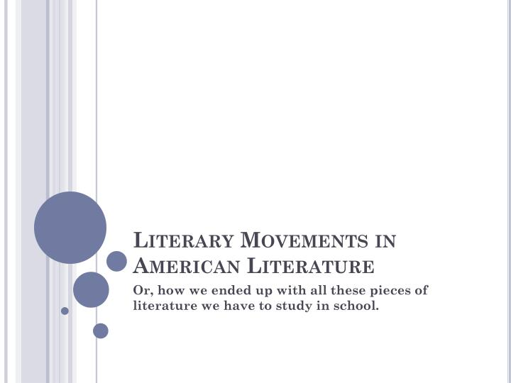 PPT - Literary Movements in American Literature PowerPoint