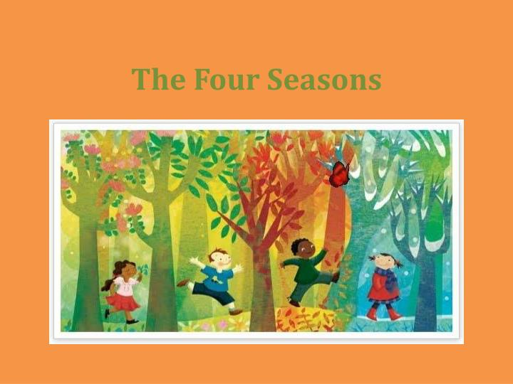 PPT - The Four Seasons PowerPoint Presentation - ID2333247