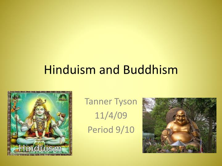 Hinduism ampamp Buddhism PowerPoint PPT Presentation 5519208 - buddhism powerpoint