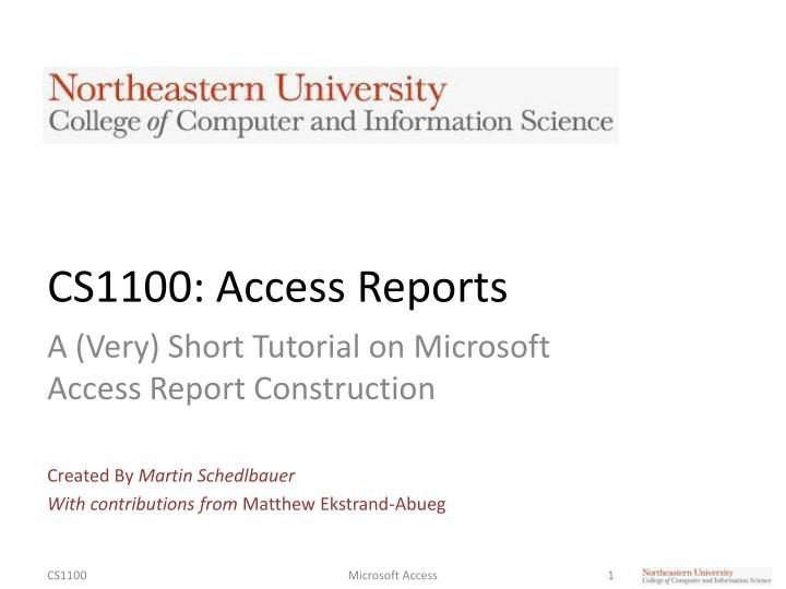 PPT - CS1100 Access Reports PowerPoint Presentation - ID2397348